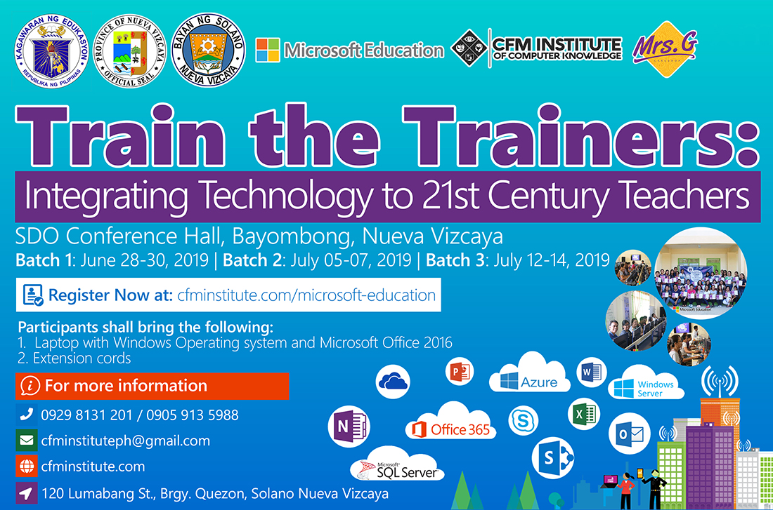 Train the trainers: Integrating Technology to 21st Century Teachers